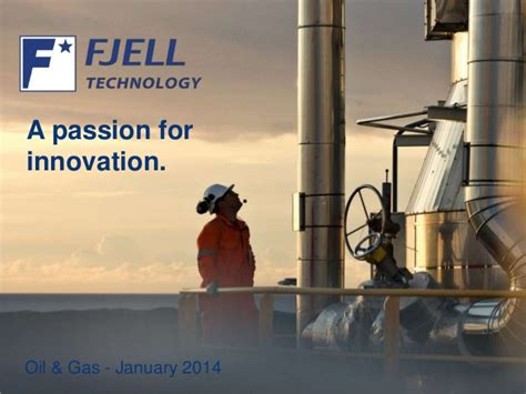Fjell Technology Oil & Gas - A passion for innovation!