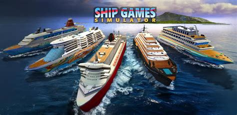 Ship Games Simulator for PC - Free Download & Install on